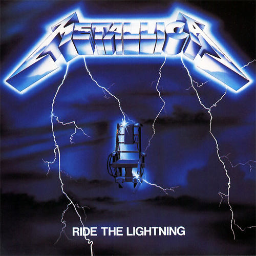 Metallica - Ride The Lightning - 1984