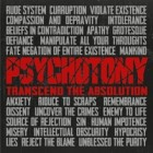 PSYCHOTOMY – Transcend The Absolution