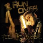 RUN OVER – Feel The Anger