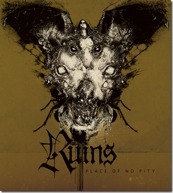 ruins - place of no pity - 2012