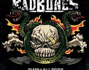 Bad Bones - Snakes And Bones - 2012
