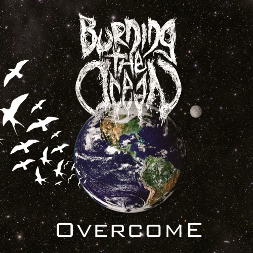 Burning The Ocean - Overcome - 2012
