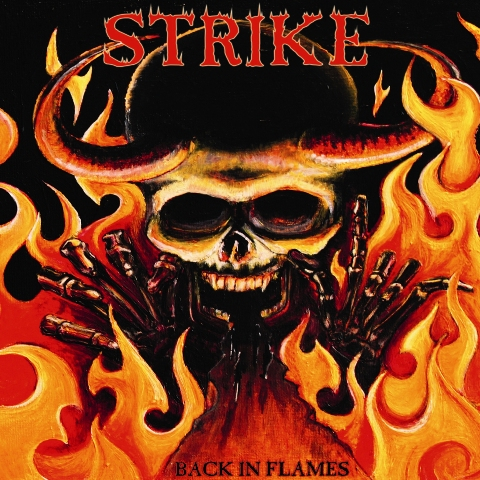 STRIKE - BACK IN FLAMES - 2012
