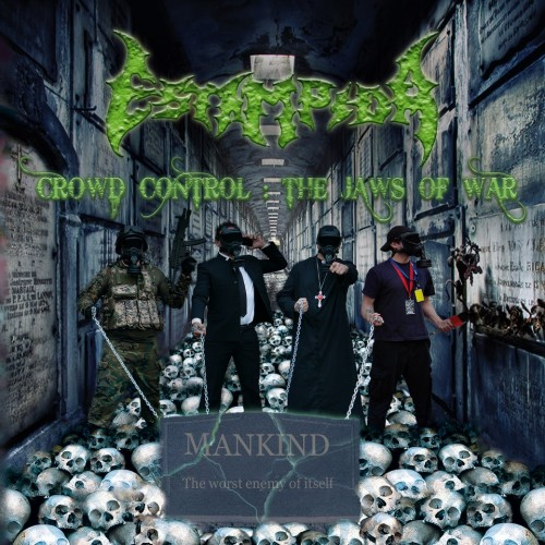 Estampida - Crowd Control: The Jaws Of War - 2012