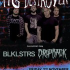 Pig Destroyer + Blacklisters + Dripback