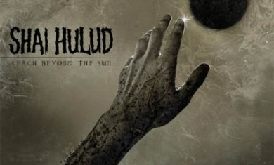 shai hulud - reach beyond the sun - 2013