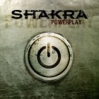 SHAKRA – Powerplay