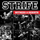 STRIFE – Witness A Rebirth