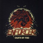ENFORCER – Death By Fire