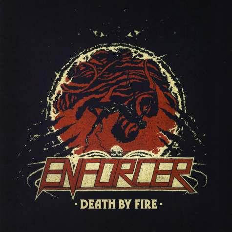 enforcer - death by fire - 2013