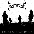 MANHUNT – Experimental Human Cruelty