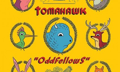 Tomahawk - Oddfellows - 2013