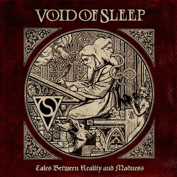 Void Of Sleep - Tales Between Reality And Madness - 2013