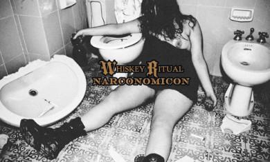 Whiskey Ritual - Narconomicon - 2012