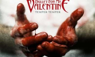 bullet for my valentine - temper temper - 2013