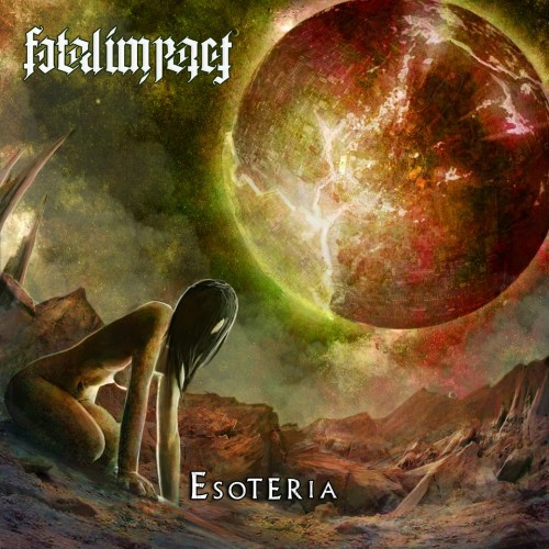 fatal impact - esoteria - 2012