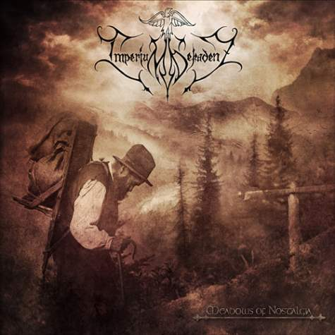 imperium dekadenz - Meadows Of Nostalgia - 2013