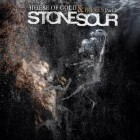 STONE SOUR – House Of Gold And Bones Part 2