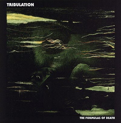 tribulation - the formulas of death - 2013