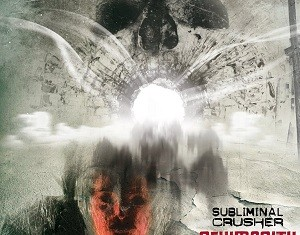 Subliminal Crusher - Newmanity - 2013