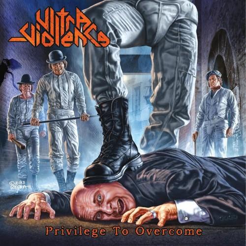 ULTRA-VIOLENCE-PRIVILEGE-TO-OVERCOME-2013