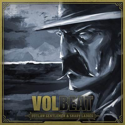 volbeat - Outlaw Gentlemen & Shady Ladies - 2013