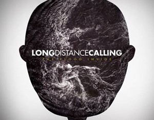 Long Distance Calling - The Flood Inside - 2013