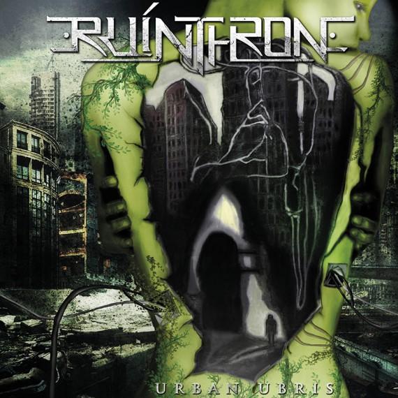 RUINTHRONE - urban ubris - 2013