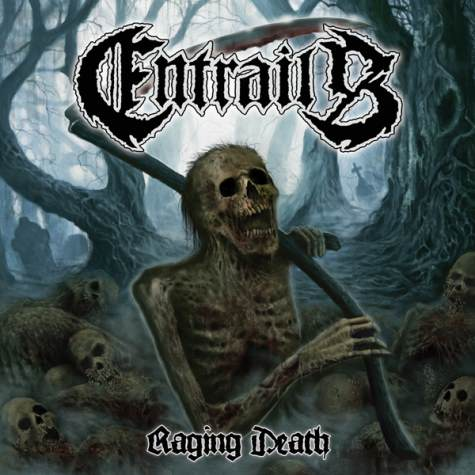 entrails - raging death - 2013
