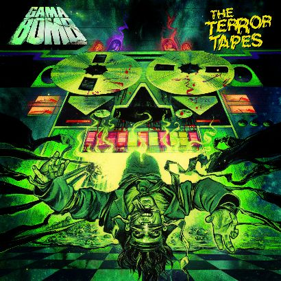 gama bomb - the terror tapes - 2013