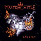 MASTERCASTLE – On Fire