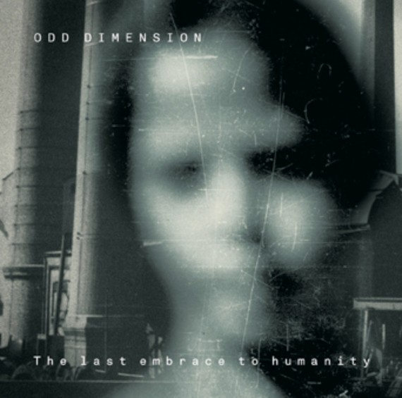 odd dimension - the last embrace to humanity - 2013