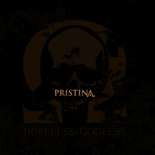 pristina - hopeless godless - 2013