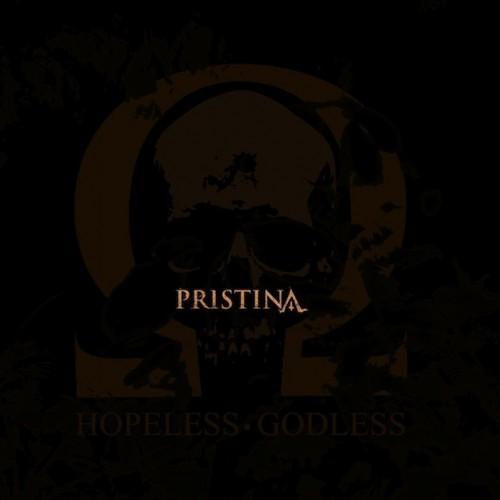 pristina - hopeless godless - 2013