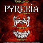 Pyrexia + Beheaded + Unfathomable Ruination