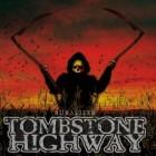 TOMBSTONE HIGHWAY – Ruralizer