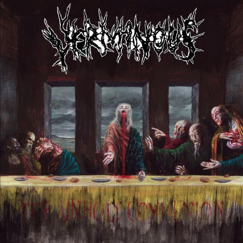 verminous - the unholy communion - 2013