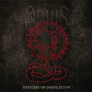 Ophis - Effigies Of Desolation - 2013