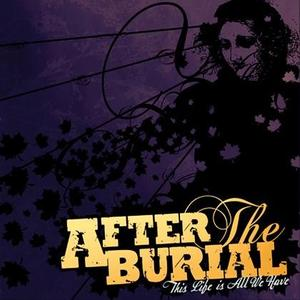 After The Burial - This Life Is All We Have EP - 2013