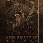 HIGH PRIEST OF SATURN – High Priest Of Saturn