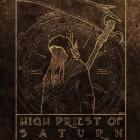HIGH PRIEST OF SATURN – High Priest Of Saturn