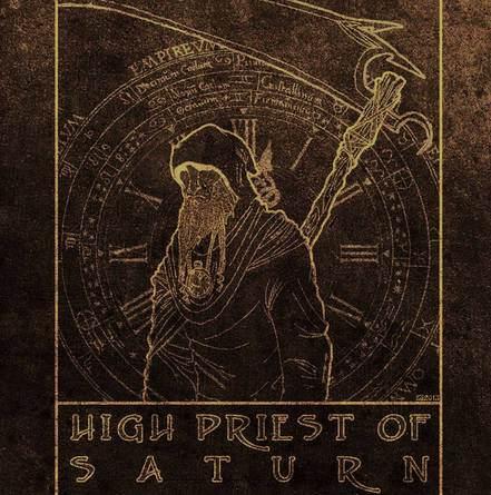 HIGH PRIEST OF SATURN - HIGH PRIEST OF SATURN - 2013