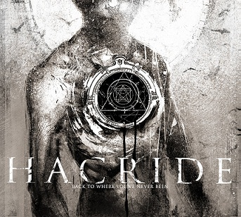 Hacride - Back To Where You've Never Been - 2013