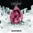 OKULAR – Sexforce