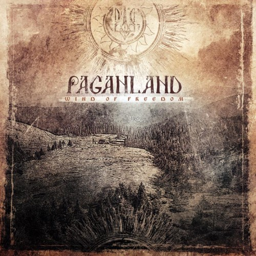 PAGANLAND-WIND OF FREEDOM-2013
