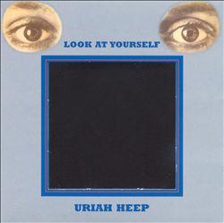 Uriah Heep - look at yourself - 1971