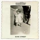 AMPLIFIER – Echo Street