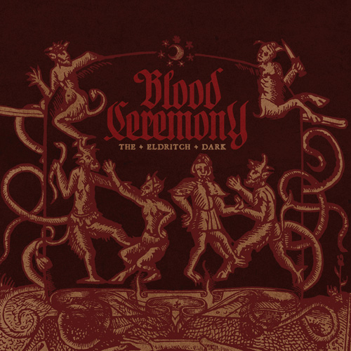 blood ceremony - the eldritch dark - 2013