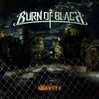 BURN OF BLACK – Danger