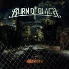BURN OF BLACK – Danger